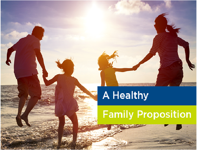 A Healthy Family Proposition